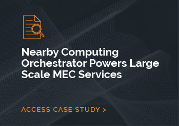 Nearby Computing Orchestrator Powers Large Scale MEC Services