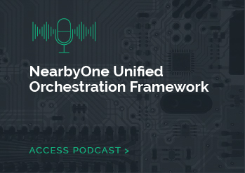 NearbyOne Unified Orchestration Framework