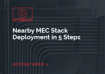 Nearby MEC Stack Deployment in 5 Steps