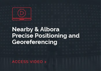 Nearby & Albora Precise Positioning and Georeferencing