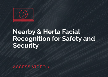 Nearby & Herta Facial Recognition for Safety and Security