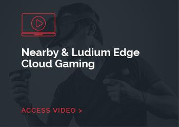 Nearby & Ludium Edge Cloud Gaming