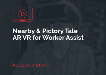 Nearby & Pictory Tale AR VR for Worker Assist