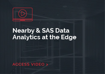 Nearby & SAS Data Analytics at the Edge
